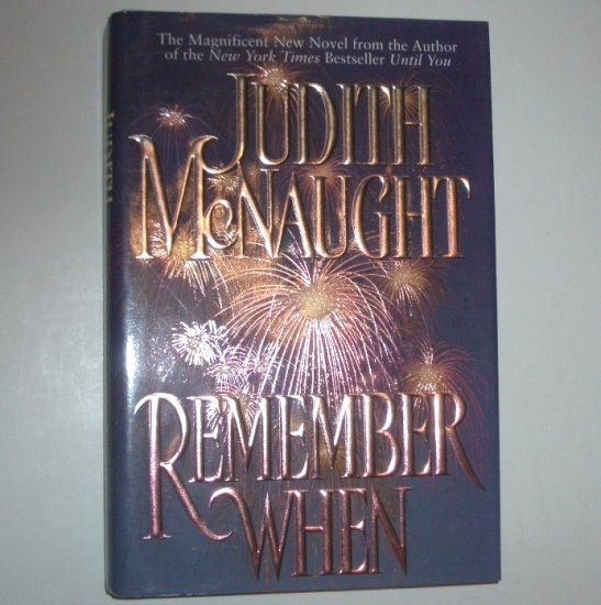 Remember When by JUDITH McNAUGHT Hardcover Dust Jacket 1996