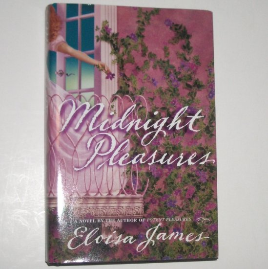 Midnight Pleasures by ELOISA JAMES Hardcover with Dust Jacket 2000 The Pleasures Trilogy Series