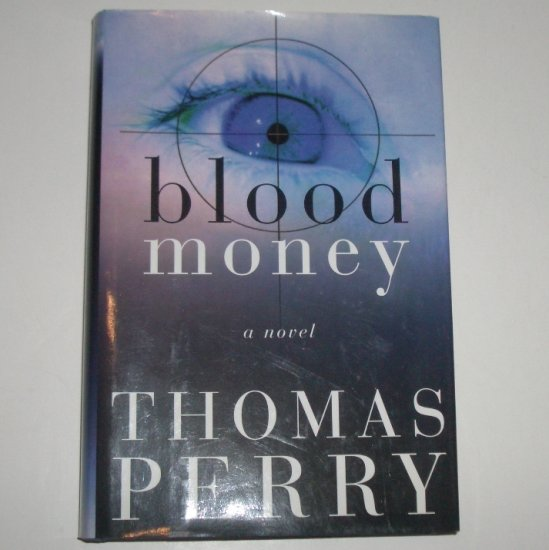Blood Money by THOMAS PERRY Hardcover Dust Jacket 1999 First Edition A Jane Whitefield Mystery