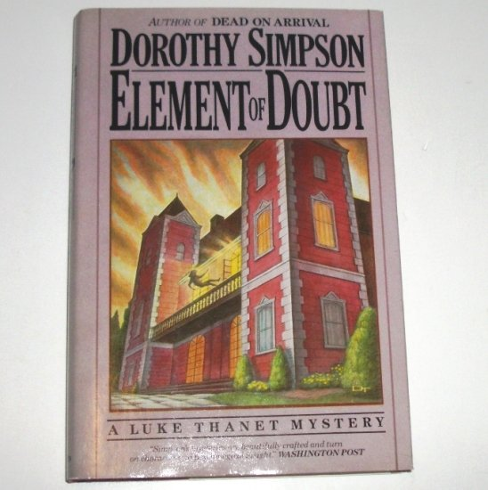 Element of Doubt by DOROTHY SIMPSON Hardcover Dust Jacket 1987 An Inspector Luke Thanet Cozy Mystery