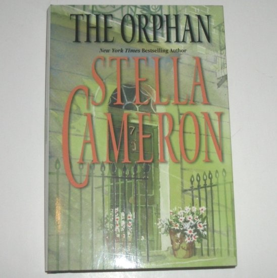 The Orphan by STELLA CAMERON Hardcover Dust Jacket 2002 Historical Regency Romance