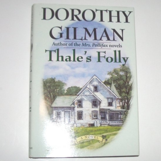 Thale's Folly by DOROTHY GILMAN Hardcover Dust Jacket 1999 Large Print