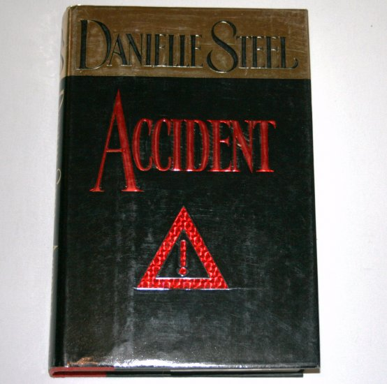 Accident by DANIELLE STEEL Hardcover with Dust Jacket 1994