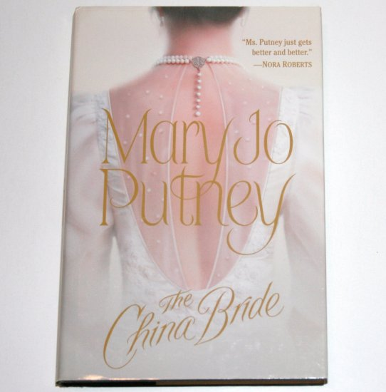 The China Bride MARY JO PUTNEY Hardcover Dust Jacket Regency Romance 2000 The Bride Trilogy Series