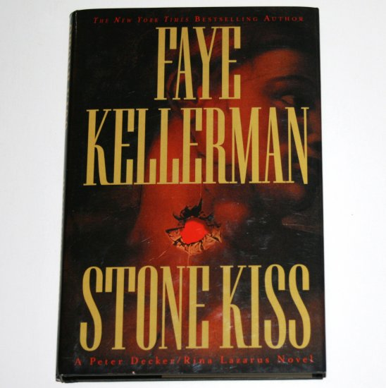Stone Kiss by FAYE KELLERMAN Hardcover Dust Jacket 2002 Peter Decker / Rina Lazarus Mystery