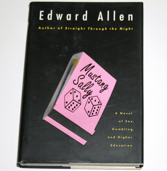 Mustang Sally by EDWARD ALLEN Hardcover Dust Jacket 1992