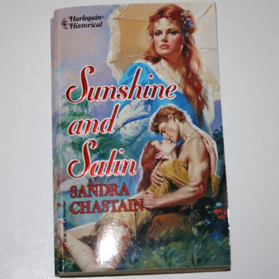 Sunshine and Satin by SANDRA CHASTAIN Harlequin Historical #198 Mississippi River Pirates Nov93