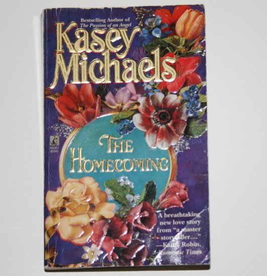 The Homecoming by KASEY MICHAELS Historical Colonial Romance 1996