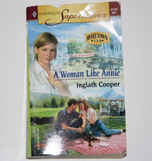 A Woman Like Annie by Inglath Cooper Harlequin SuperRomance 1174 Dec03 Hometown USA
