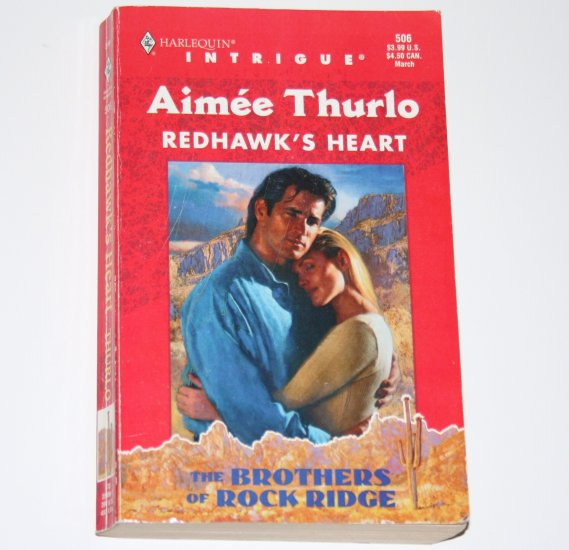 Redhawk's Heart by AIMEE THURLO Harlequin Intrigue 506 Mar99 Brothers of Rock Ridge