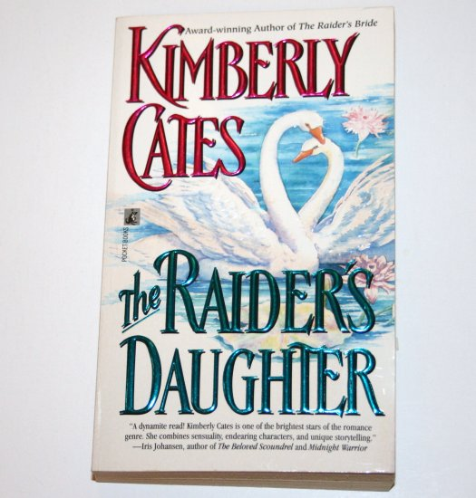 The Raider's Daughter by KIMBERLY CATES Historical Colonial Romance 1994