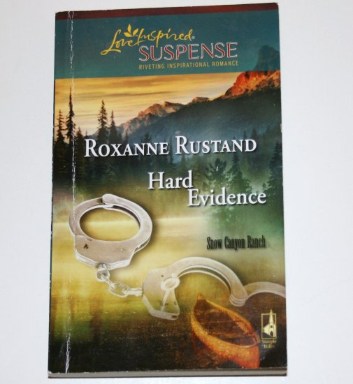 Hard Evidence ROXANNE RUSTAND Love Inspired Christian Romantic Suspense 2007 Snow Canyon Ranch