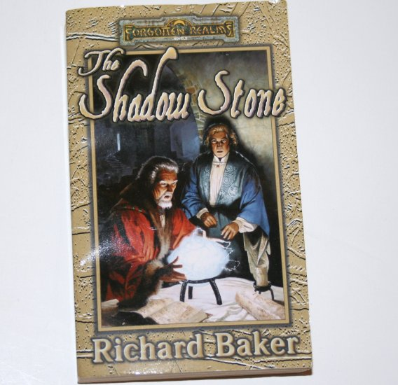 The Shadow Stone by RICHARD BAKER 1998 Forgotten Realms The Advenures Series Book 1