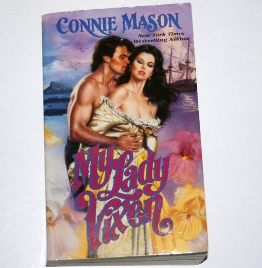 My Lady Vixen by CONNIE MASON Historical Pirate Romance 2004