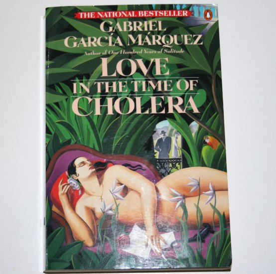 Love in the Time of Cholera by GABRIEL GARCIA MARQUEZ Fiction 1989 Trade Size