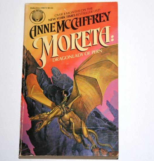 Moreta: Dragonlady of Pern by ANNE McCAFFREY 1987 Dragonriders of Pern Series