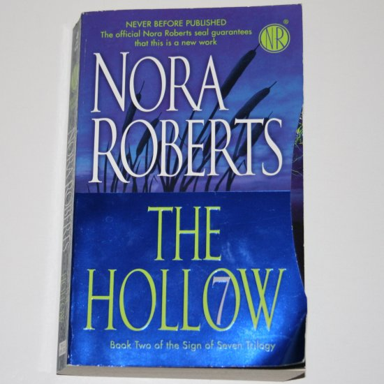 The Hollow by Nora Roberts 2008 The Sign of Seven Trilogy