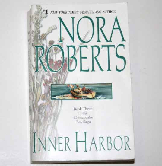 Inner Harbor by Nora Roberts Romance 2002 Chesapeake Bay Trilogy
