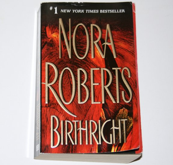 Birthright by Nora Roberts Romantic Suspense 2004