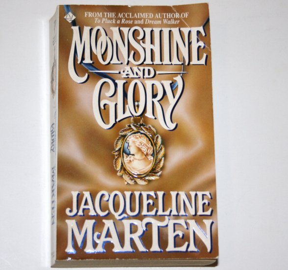 Moonshine and Glory by JACQUELINE MARTEN Historical American Revolution Romance 1994