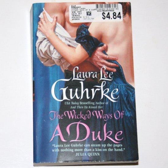 The Wicked Ways of a Duke LAURA LEE GUHRKE Victorian Romance 2008 Girl-Bachelors Series