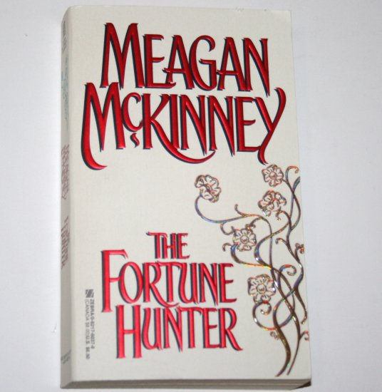 The Fortune Hunter by MEAGAN McKINNEY Historical Victorian Romance 1998