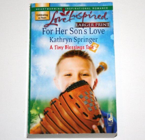 For Her Sons Love KATHRYN SPRINGER Love Insp Christian Romance '07 Tiny Blessings Series Large Print