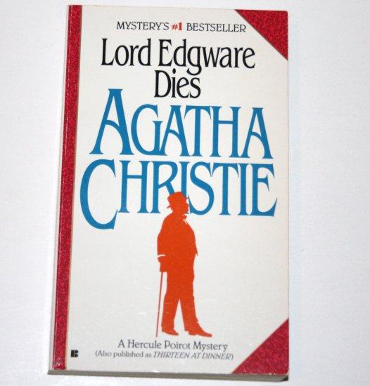 Lord Edgware Dies by AGATHA CHRISTIE 1984 A Hercule Poirot Mystery