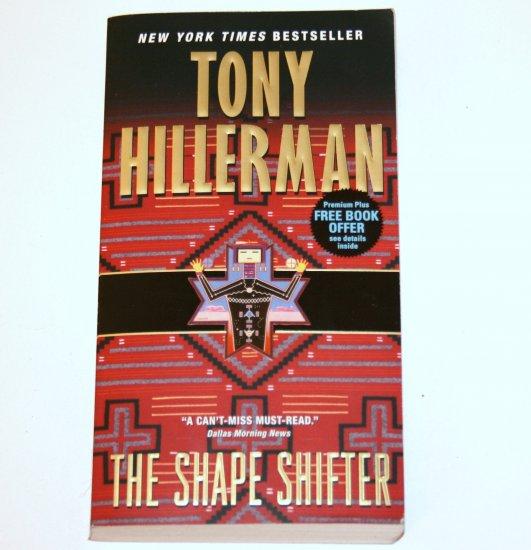 The Shape Shifter by TONY HILLERMAN 2008 A Jim Chee / Joe Leaphorn Mystery