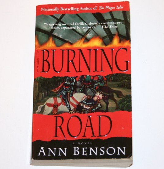 Burning Road by ANN BENSON Medical Thriller 2000 The Plague Tales Series