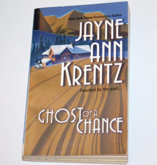 Ghost of a Chance by JAYNE ANN KRENTZ Romance 1984