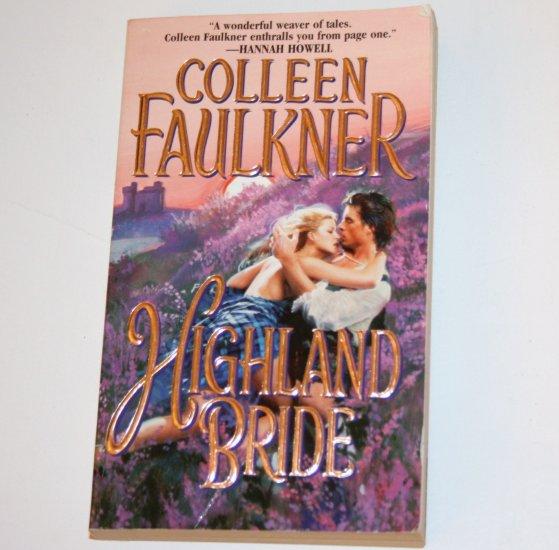 Highland Bride by COLLEEN FAULKNER Historical Scottish Highlands Romance 2000