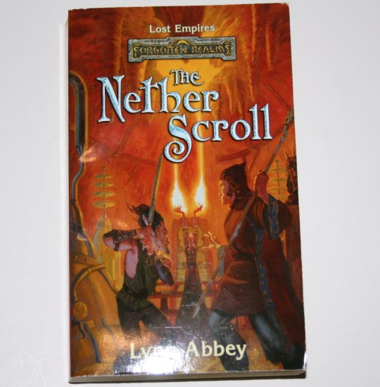 The Nether Scroll by LYNN ABBEY Forgotten Realms 2000 Lost Empires Series