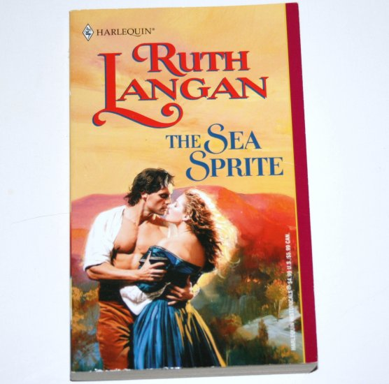 The Sea Sprite by RUTH LANGAN Harlequin Historical Romance 2001 Sirens Of The Sea Series