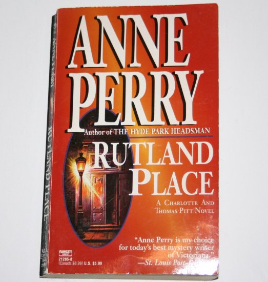 Rutland Place by Anne Perry A Charlotte and Thomas Pitt Historical Mystery 1990