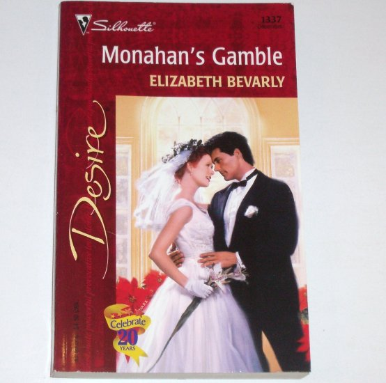 Monahan's Gamble by ELIZABETH BEVARLY Silhouette Desire 1337 Dec00 Marigold, Indiana