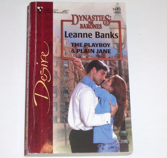 The Playboy & Plain Jane by LEANNE BANKS Silhouette Desire 1483 Jan03 Dynasties: The Barones