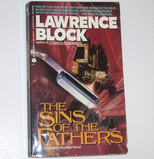 The Sins of the Fathers by LAWRENCE BLOCK A Matthew Scudder Mystery 1991