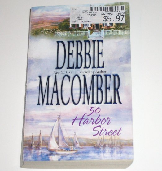 50 Harbor Street by DEBBIE MACOMBER Cedar Cove Romance 2005