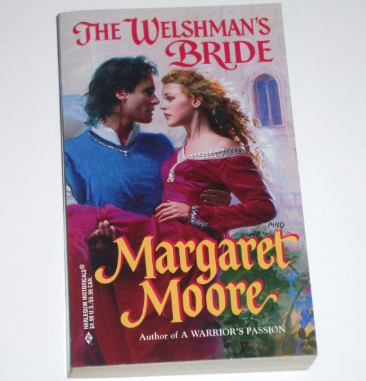 The Welshman's Bride by MARGARET MOORE Harlequin Historical Medieval Romance 1999 Warrior Series NEW