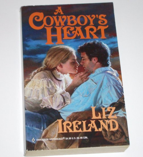 A Cowboy's Heart by LIZ IRELAND Harlequin Historical Western Romance 1999