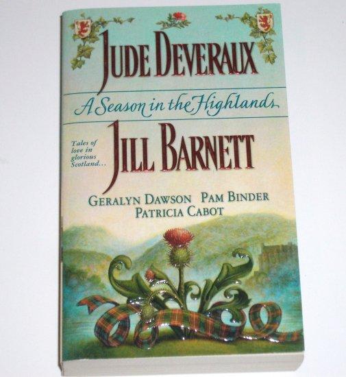 A Season in the Highlands  Jude Deveraux, Jill Barnett, Geralyn Dawson 2000 NEW