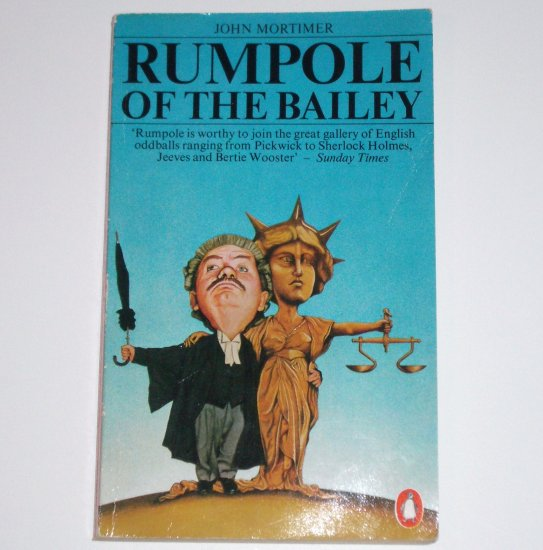 Rumpole of the Bailey by JOHN MORTIMER 1985 Penguin