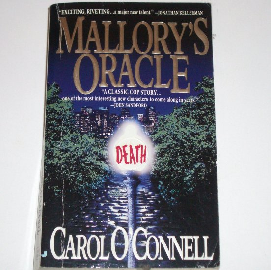 Mallory's Oracle by CAROL O'CONNELL 1st Sergeant Kathy Mallory Mystery 1995