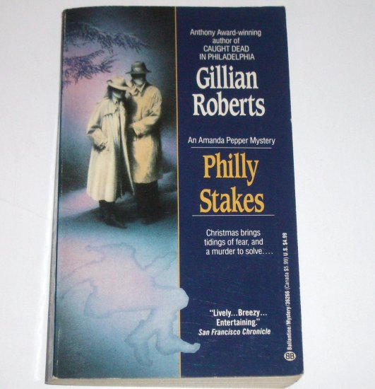 Philly Stakes by Gillian Roberts An Amanda Pepper Cozy Mystery 1990