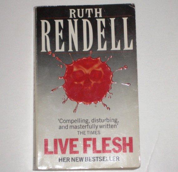Live Flesh by RUTH RENDELL Suspense 1986 Arrow Books