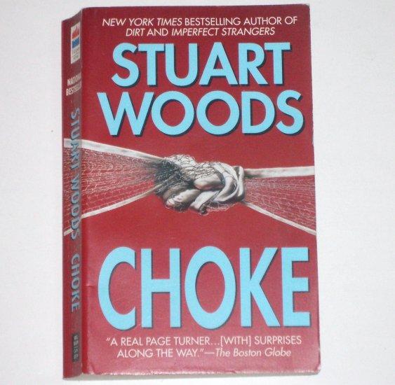 Choke by STUART WOODS Suspense Thriller 1996