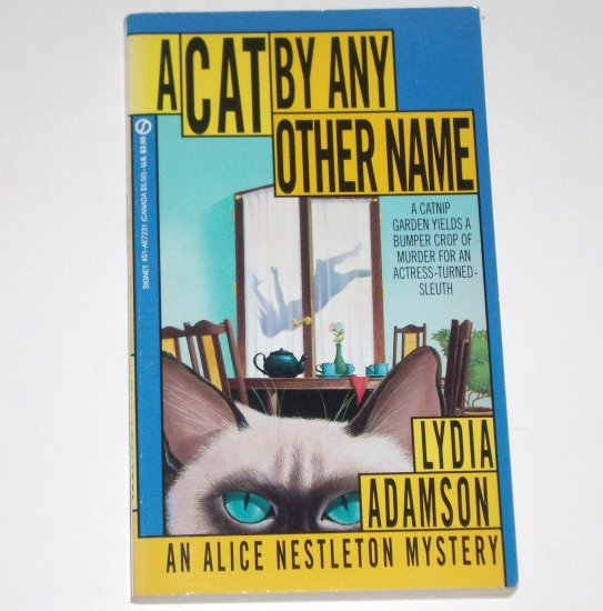 A Cat by Any Other Name by LYDIA ADAMSON An Alice Nestleton Cozy Mystery 1992