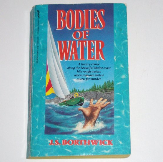 Bodies of Water by J S BORTHWICK A Sarah Deane Mystery 1991