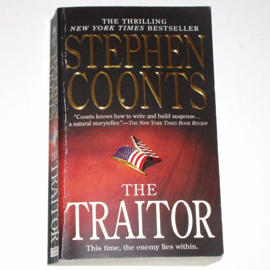 The Traitor by STEPHEN COONTS A Tommy Carmellini Novel 2007 Espionage Fiction